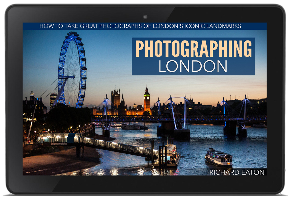Photographing London. How to take great photographs of London's iconic landmarks